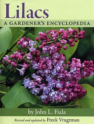 Lilacs. A gardener's encyclopedia