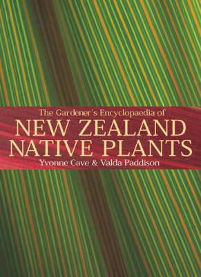 The Gardener's Encyclopedia of New Zealand Native Plants