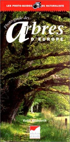 Photo-guide des arbres d'Europe