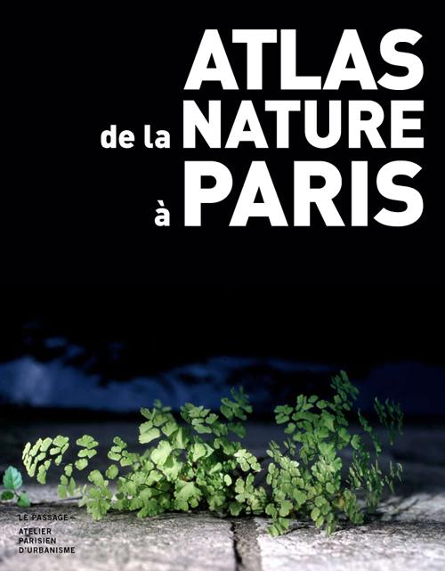 Atlas de la nature à Paris