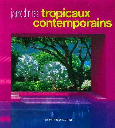 Jardins tropicaux contemporains