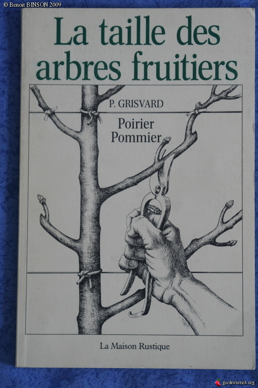 la taille des arbres fruitiers poirier pommier p grisvard la maison rustique 1991 un peu de. Black Bedroom Furniture Sets. Home Design Ideas